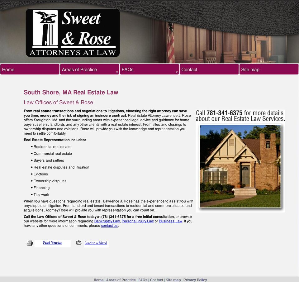 Rose offers Stoughton, MA and the surrounding areas with experienced legal advice and guidance for home buyers, sellers, landlords and any other clients with a real estate interest.