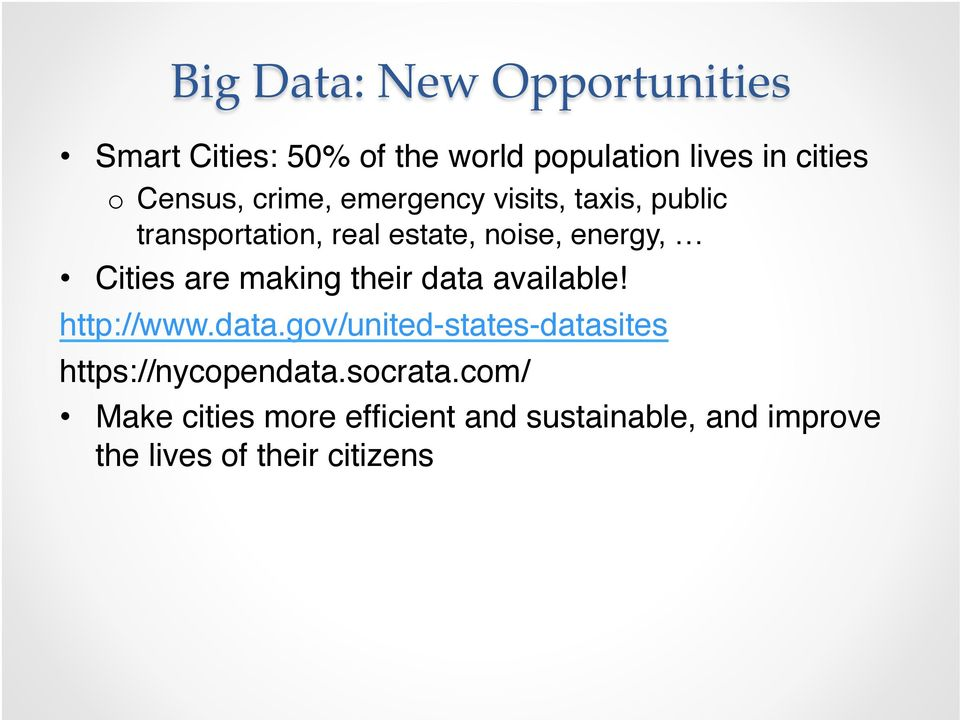 Cities are making their data available!! http://www.data.gov/united-states-datasites!