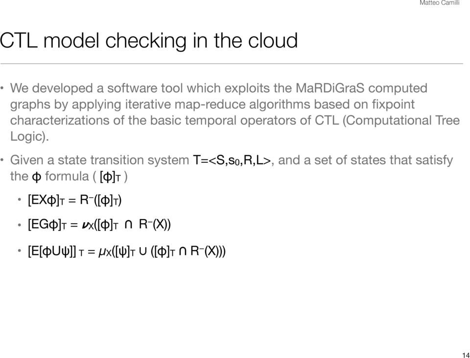 of CTL (Computational Tree Logic).