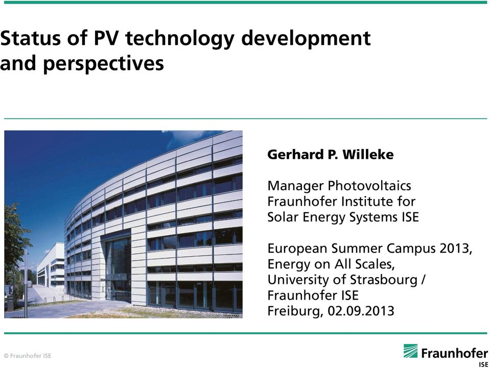 Energy Systems ISE European Summer Campus 2013, Energy on All