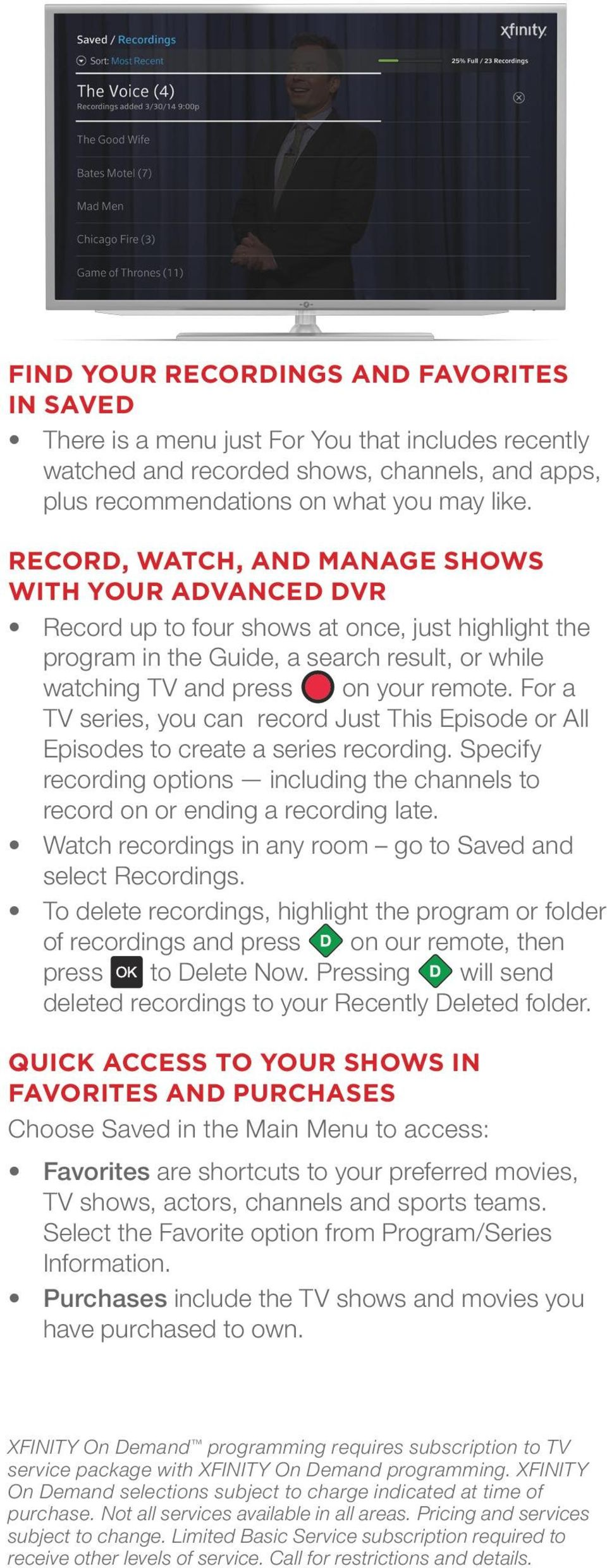 For a TV series, you can record Just This Episode or All Episodes to create a series recording. Specify recording options including the channels to record on or ending a recording late.