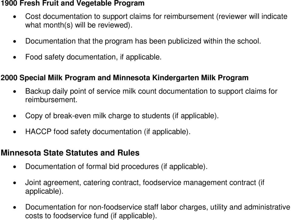 2000 Special Milk Program and Minnesota Kindergarten Milk Program Backup daily point of service milk count documentation to support claims for reimbursement.