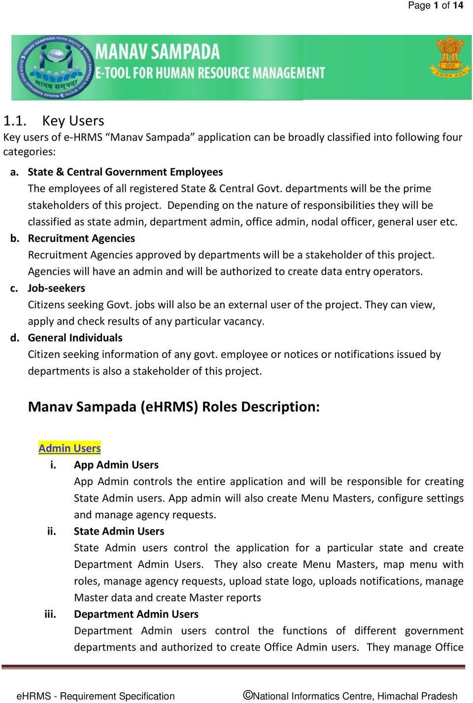 manav sampada ehrms roles description pdf depending on the nature of responsibilities they will be classified as state admin department admin