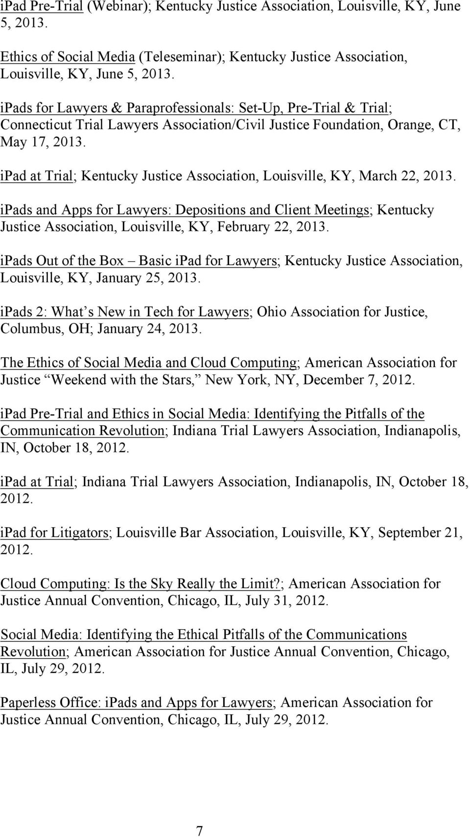 ipad at Trial; Kentucky Justice Association, Louisville, KY, March 22, 2013.