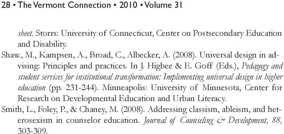 ), Pedagogy and student services for institutional transformation: Implementing universal design in higher education (pp. 231-244).