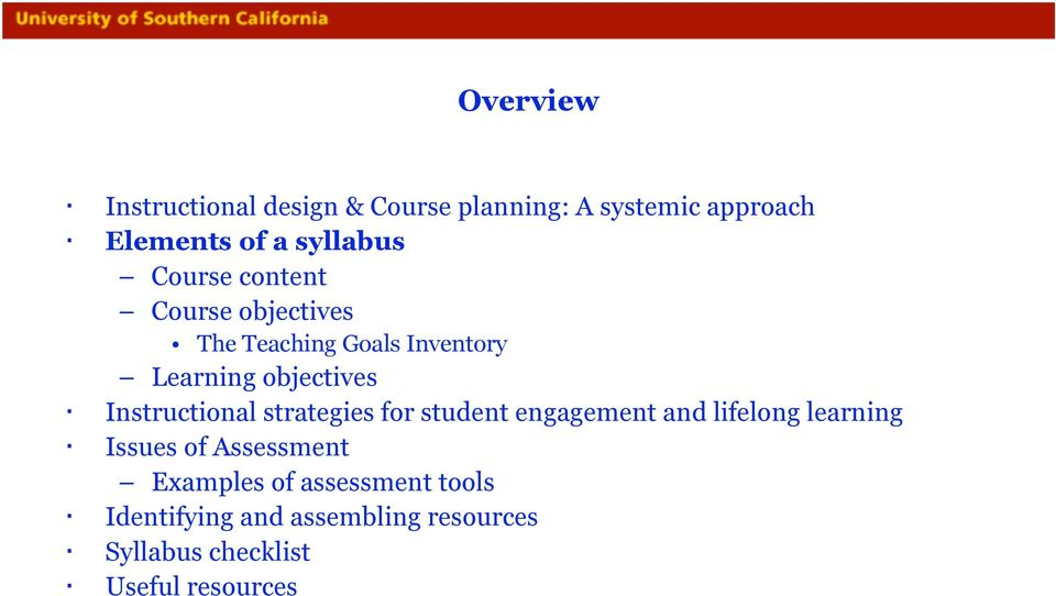 Instructional strategies for student engagement and lifelong learning Issues of Assessment