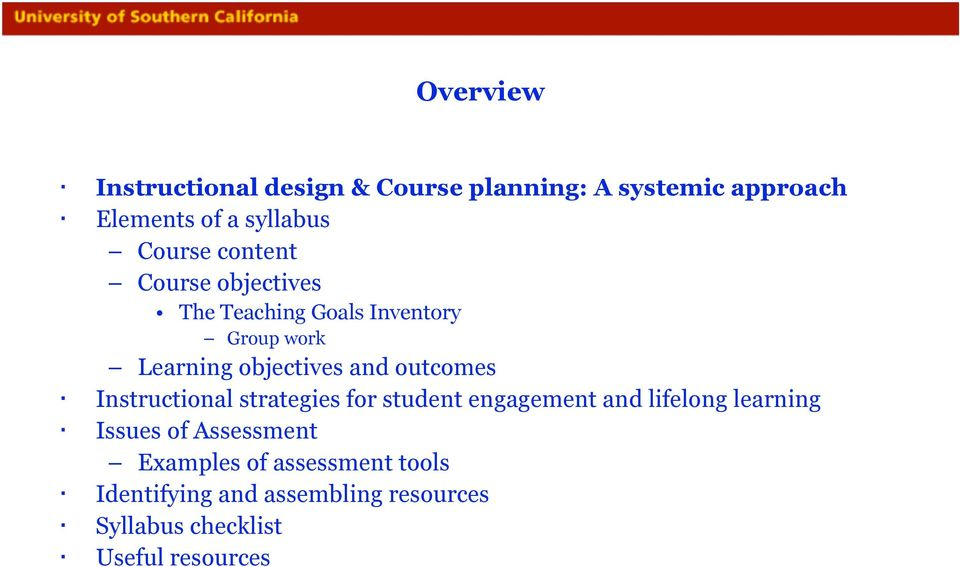 outcomes Instructional strategies for student engagement and lifelong learning Issues of