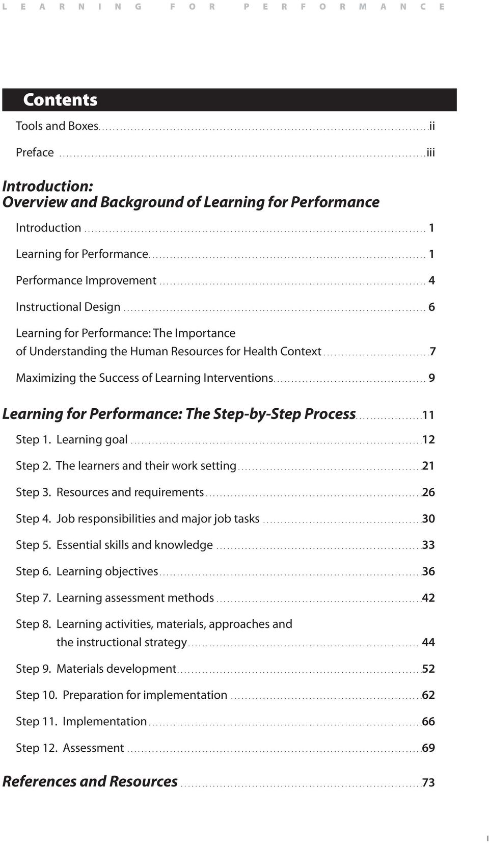 ............................................................................................... 1 Learning for Performance.............................................................................. 1 Performance Improvement.