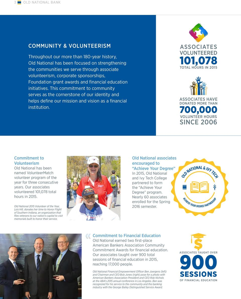 This commitment to community serves as the cornerstone of our identity and helps define our mission and vision as a financial institution.