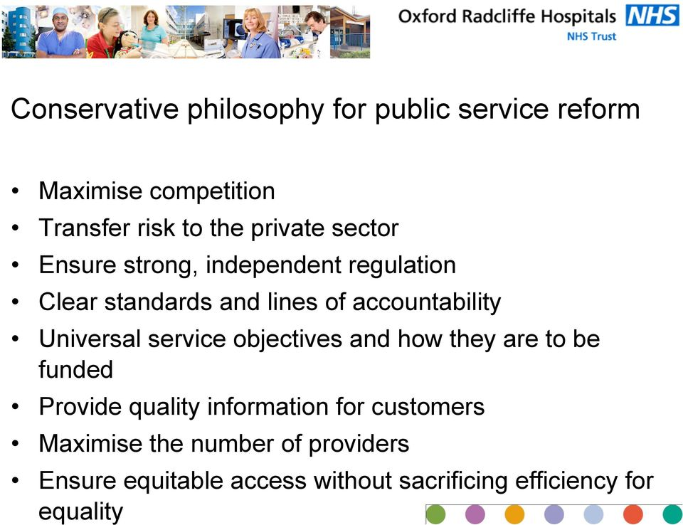 Universal service objectives and how they are to be funded Provide quality information for