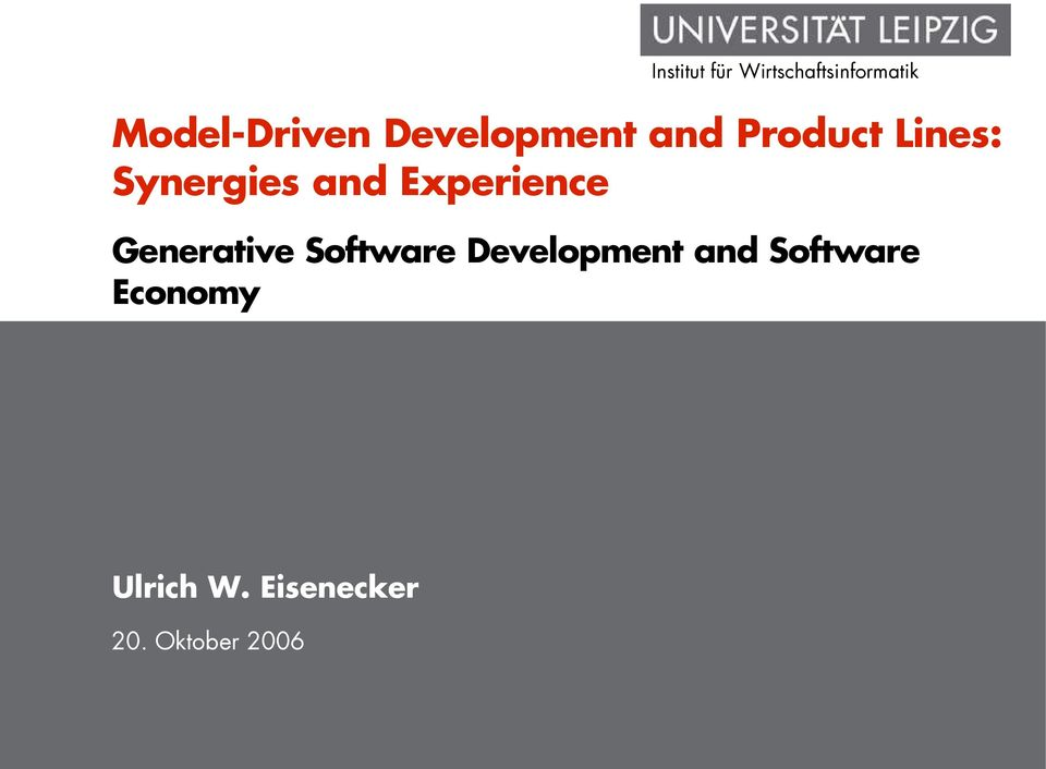 Generative Software Development and