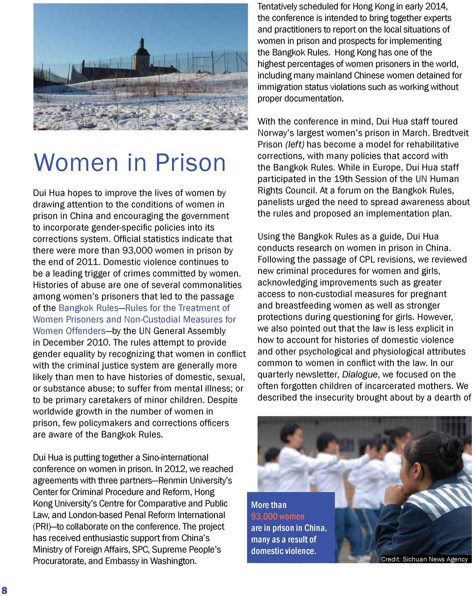 Hong Kong has one of the highest percentages of women prisoners in the world, including many mainland Chinese women detained for immigration status violations such as working without proper