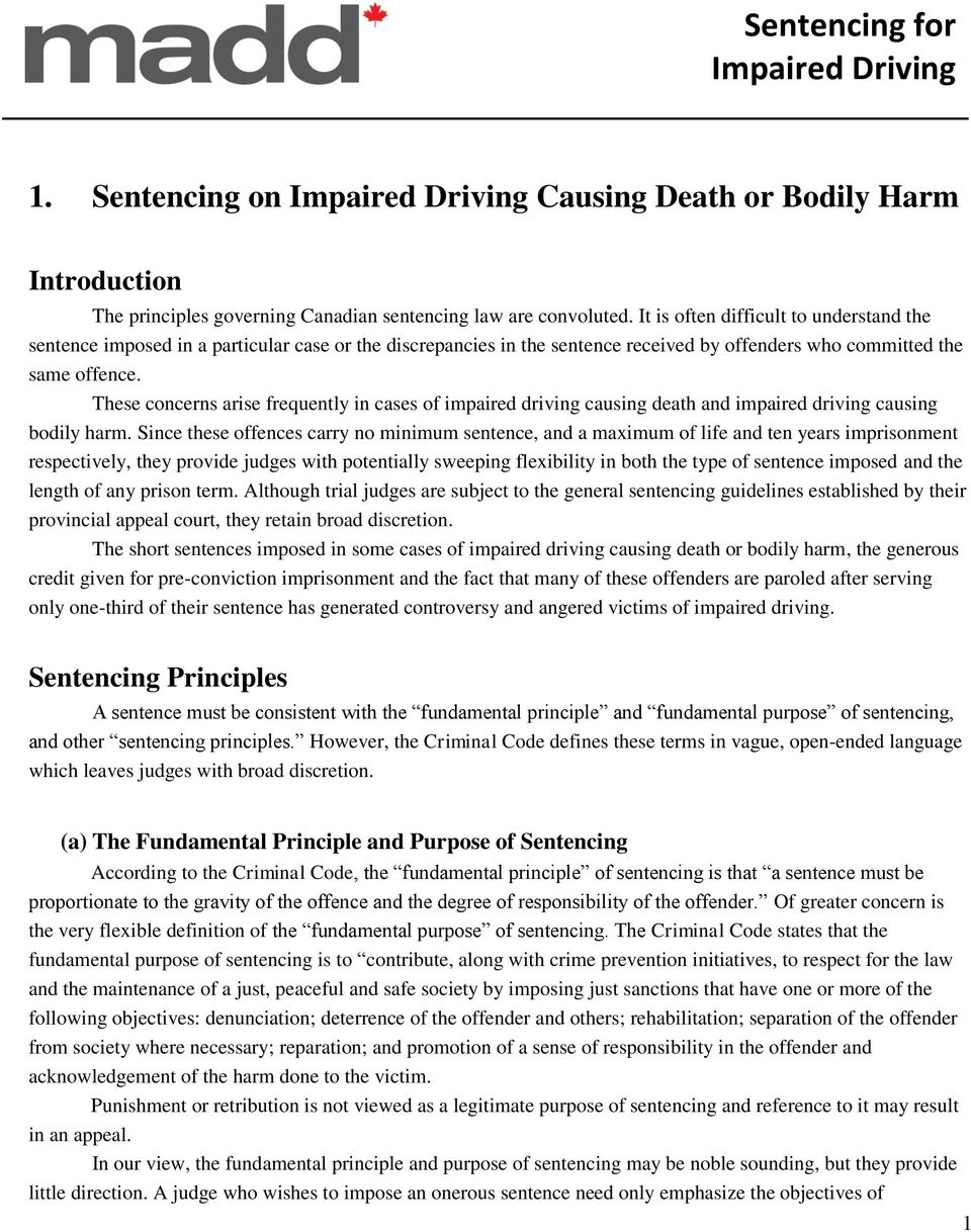 These concerns arise frequently in cases of impaired driving causing death and impaired driving causing bodily harm.