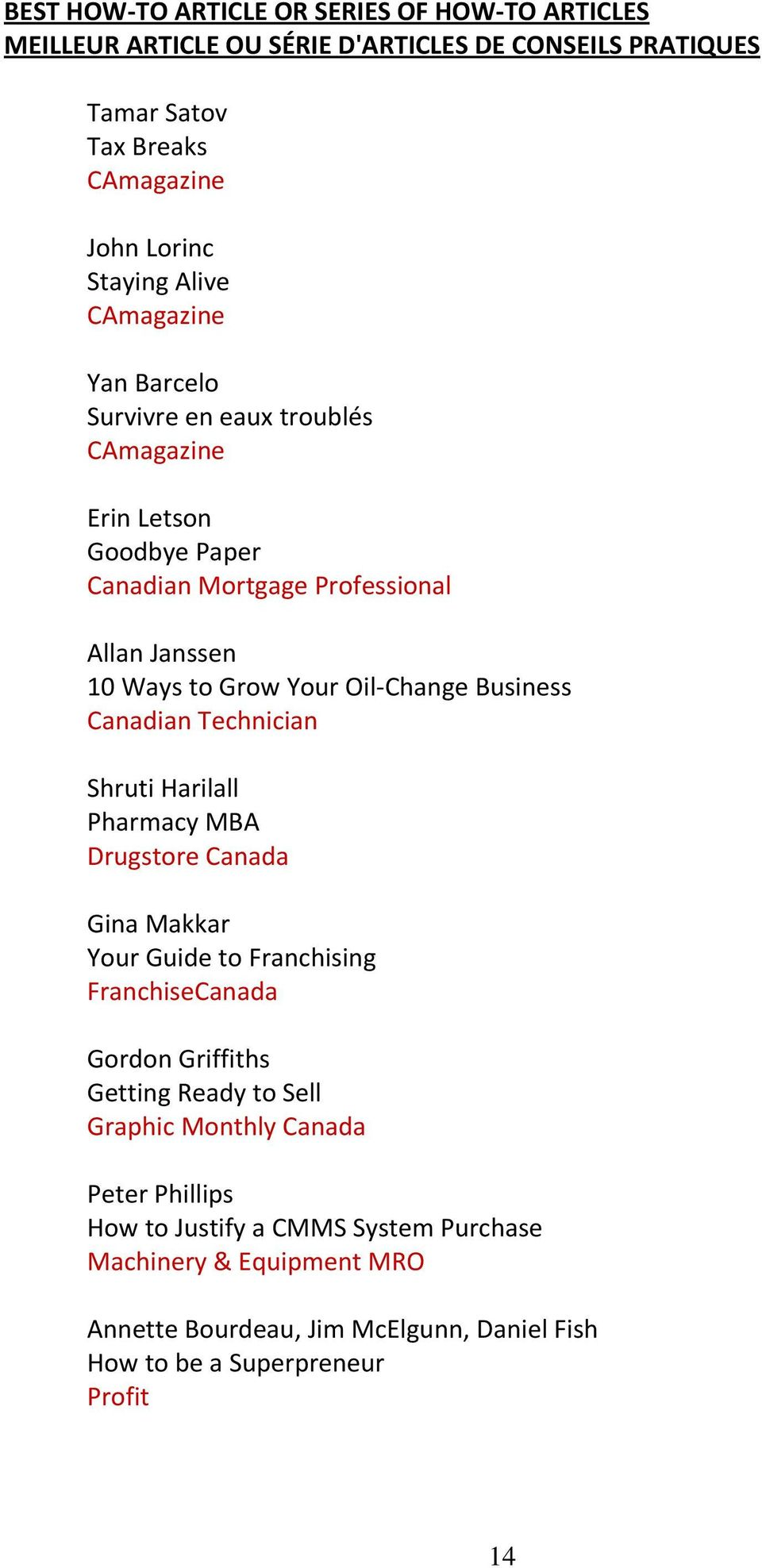 Technician Shruti Harilall Pharmacy MBA Drugstore Canada Gina Makkar Your Guide to Franchising FranchiseCanada Gordon Griffiths Getting Ready to Sell Graphic