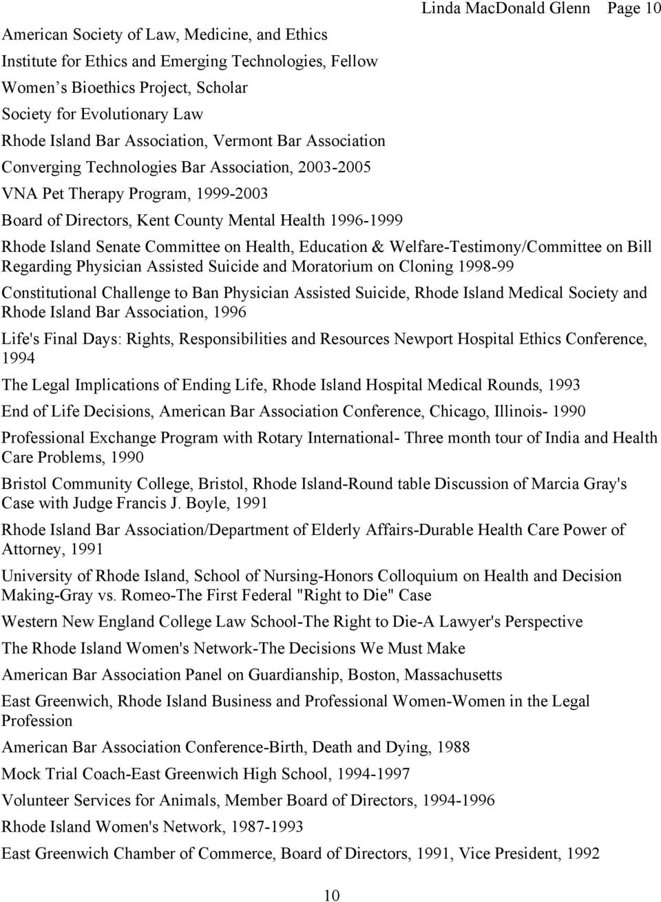 Rhode Island Senate Committee on Health, Education & Welfare-Testimony/Committee on Bill Regarding Physician Assisted Suicide and Moratorium on Cloning 1998-99 Constitutional Challenge to Ban
