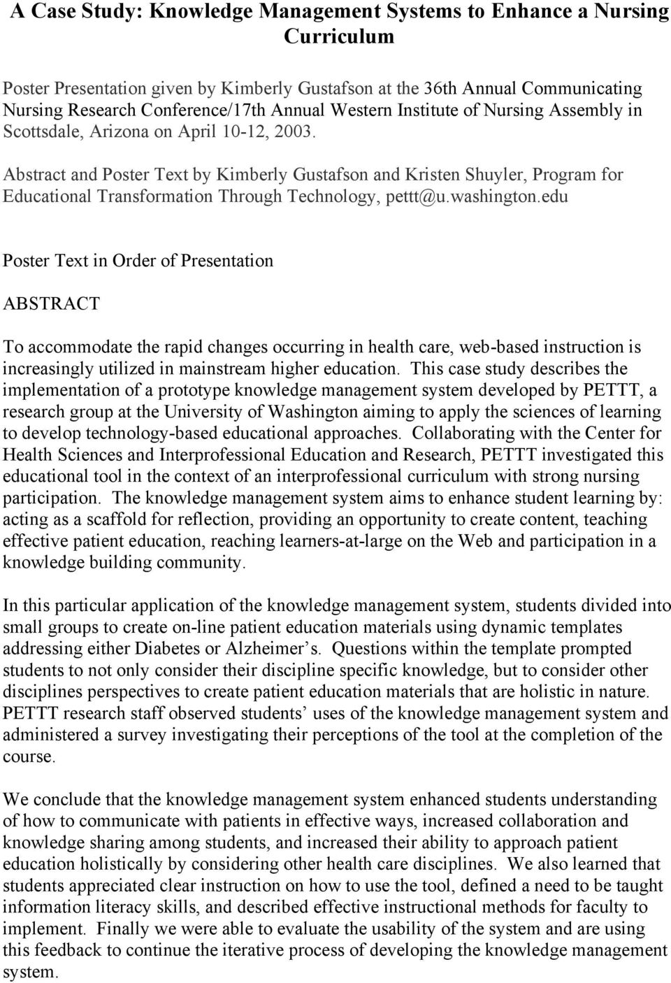Abstract and Poster Text by Kimberly Gustafson and Kristen Shuyler, Program for Educational Transformation Through Technology, pettt@u.washington.