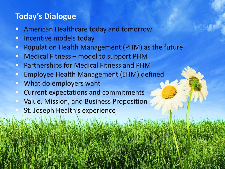 Medical Fitness and PHM Employee Health Management (EHM) defined What do employers want
