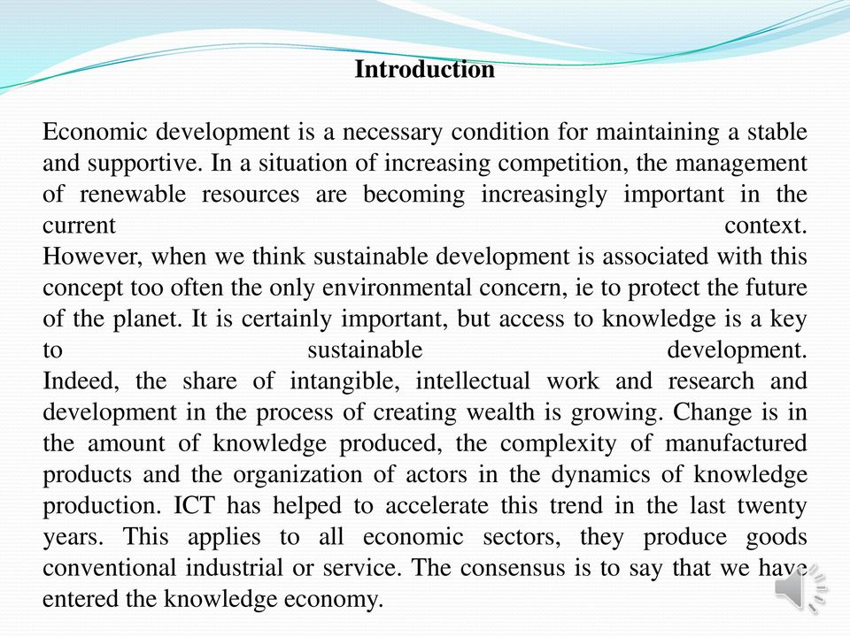 However, when we think sustainable development is associated with this concept too often the only environmental concern, ie to protect the future of the planet.