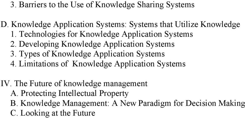 Developing Knowledge Application Systems 3. Types of Knowledge Application Systems 4.