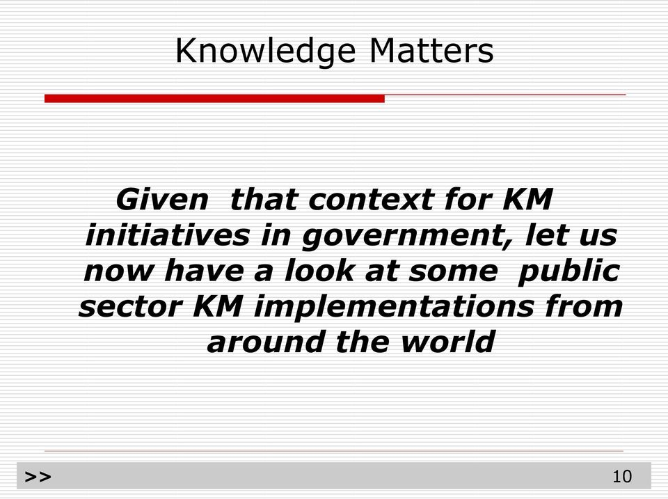 at some public sector KM implementations from