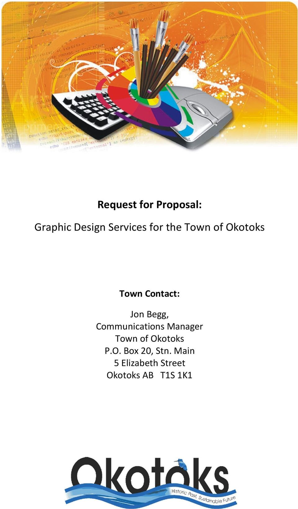 Communications Manager Town of Okotoks P.O. Box 20, Stn.