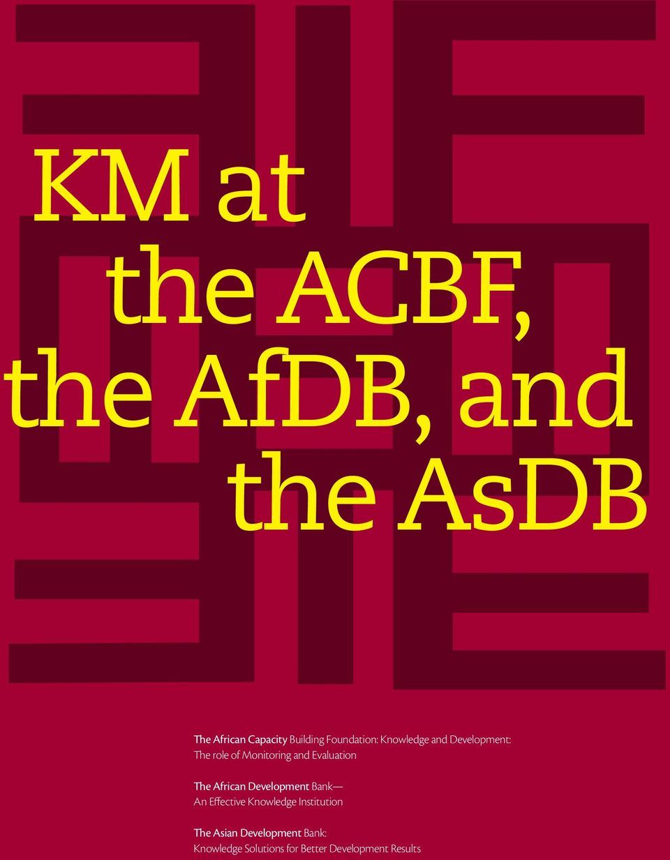 Development Bank An Effective Knowledge Institution The Asian Development Bank: