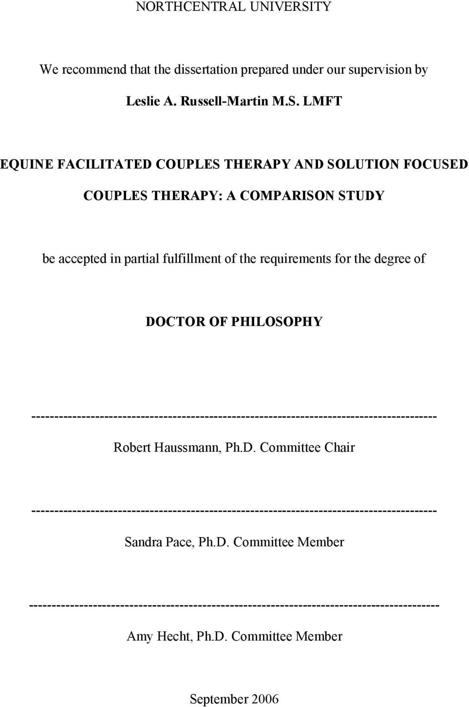 LMFT EQUINE FACILITATED COUPLES THERAPY AND SOLUTION FOCUSED COUPLES THERAPY: A COMPARISON STUDY be accepted in partial fulfillment of the requirements for the degree of DOCTOR