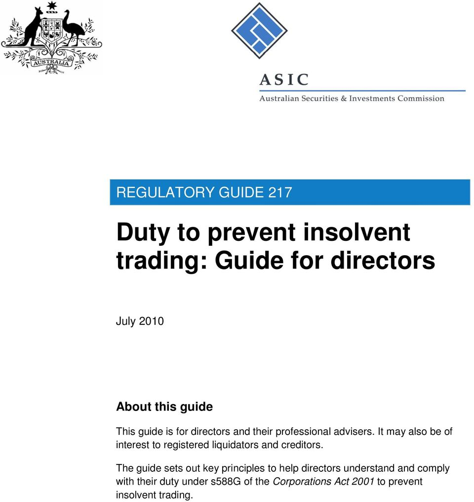 It may also be of interest to registered liquidators and creditors.