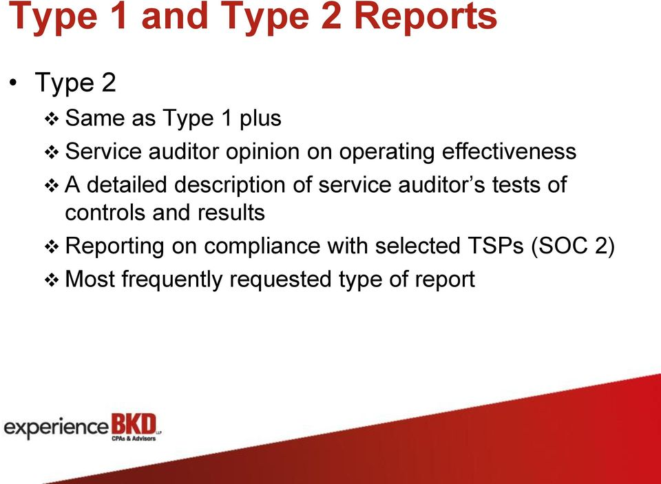 of service auditor s tests of controls and results Reporting on