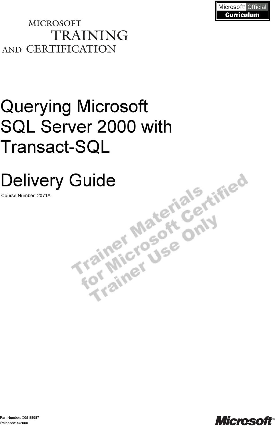 Querying Microsoft Sql Server 2000 With Transact Sql Delivery Guide
