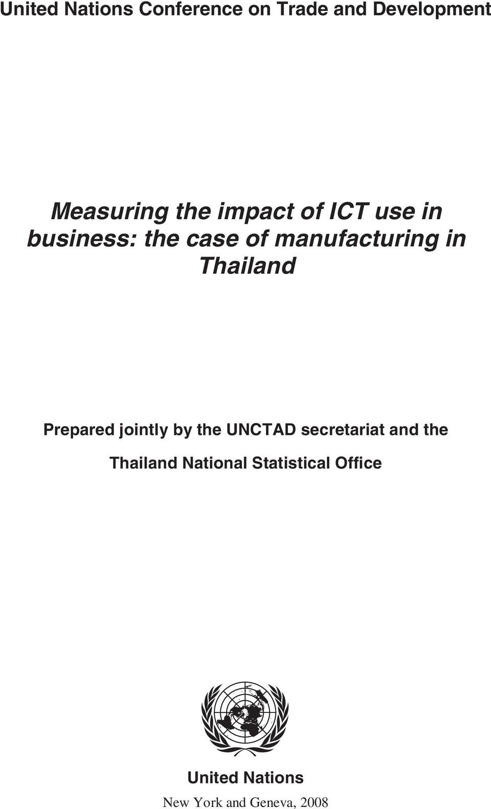 Thailand Prepared jointly by the UNCTAD secretariat and the