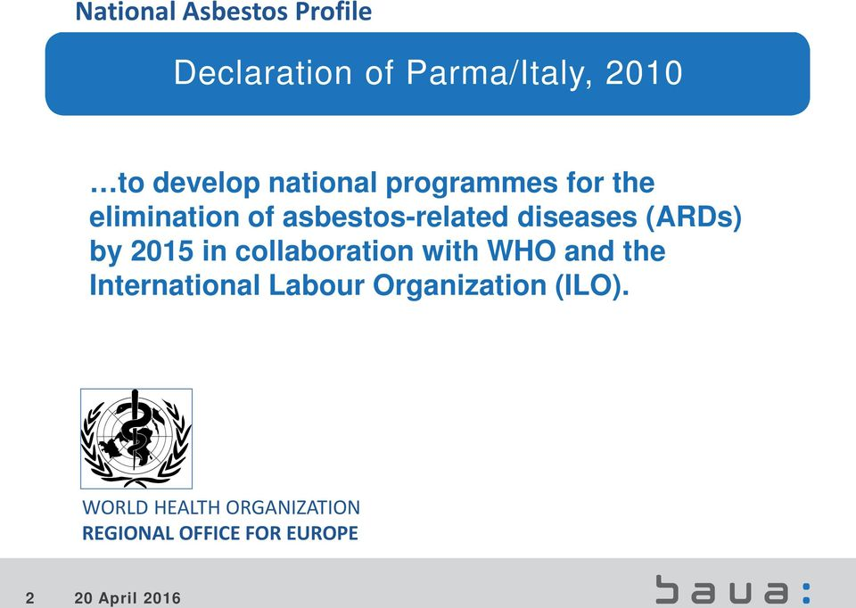 collaboration with WHO and the International Labour Organization