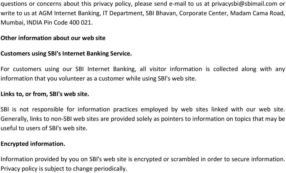 Other information about our web site Customers using SBI's Internet Banking Service.