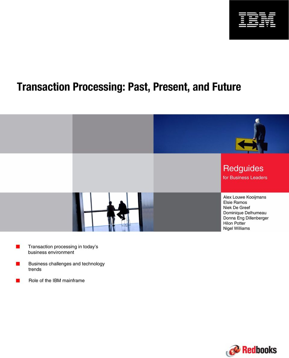 Donna Eng Dillenberger Hilon Potter Nigel Williams Transaction processing in today