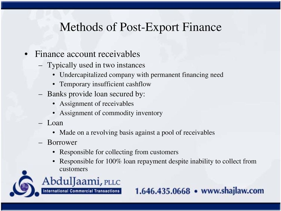 receivables Assignment of commodity inventory Loan Made on a revolving basis against a pool of receivables