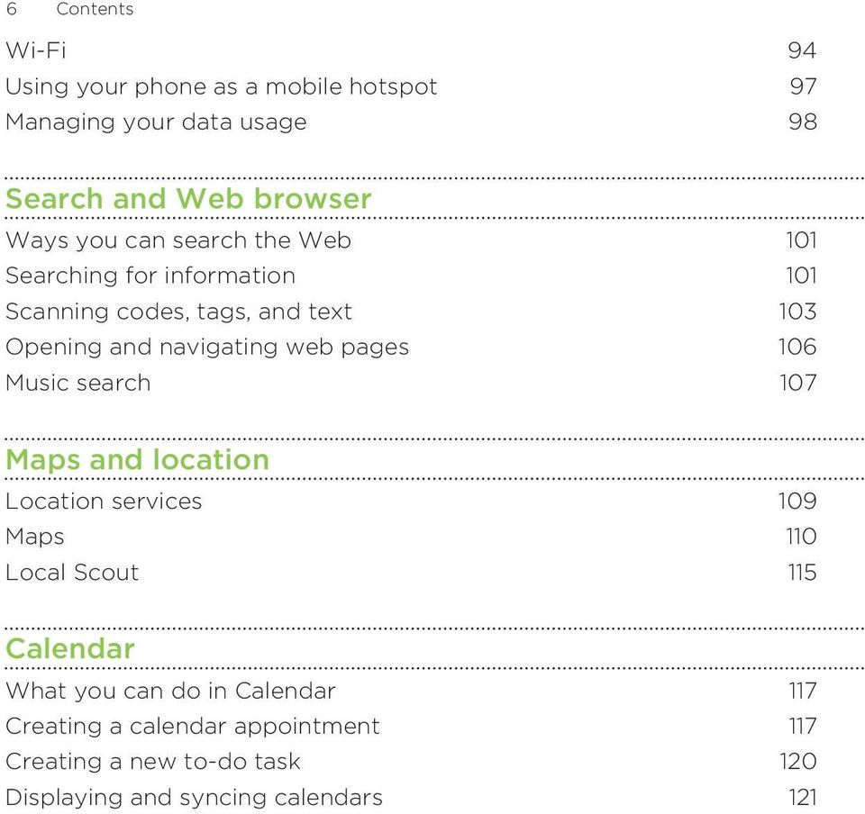 web pages 106 Music search 107 Maps and location Location services 109 Maps 110 Local Scout 115 Calendar What you can