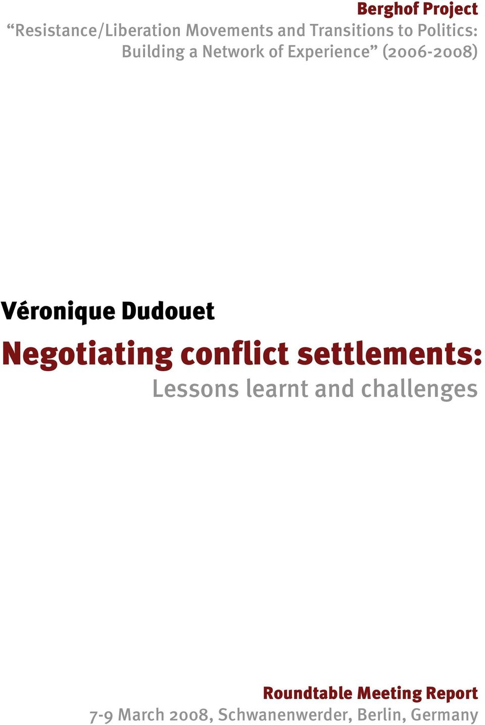 Dudouet Negotiating conflict settlements: Lessons learnt and