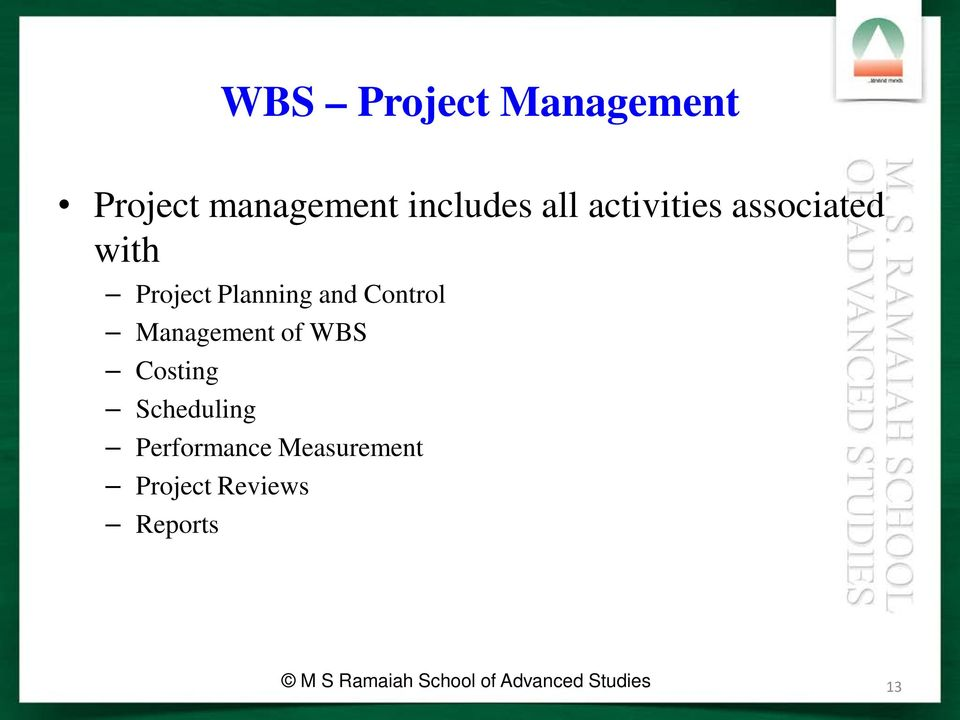 Management of WBS Costing Scheduling Performance