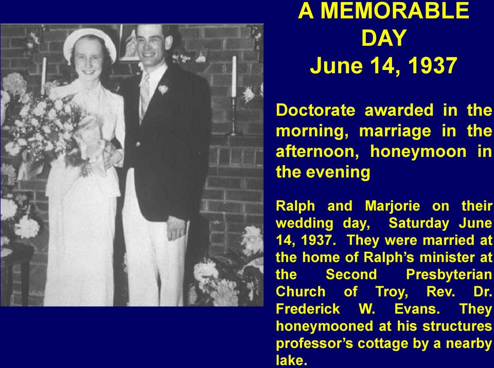 They were married at the home of Ralph s minister at the Second Presbyterian Church of Troy,