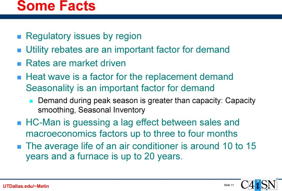 capacity: Capacity smoothing, Seasonal Inventory HC-Man is guessing a lag effect between sales and macroeconomics factors up