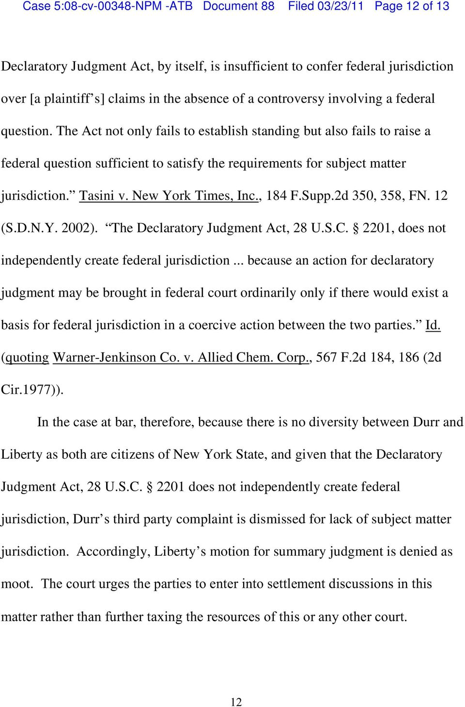 The Act not only fails to establish standing but also fails to raise a federal question sufficient to satisfy the requirements for subject matter jurisdiction. Tasini v. New York Times, Inc., 184 F.