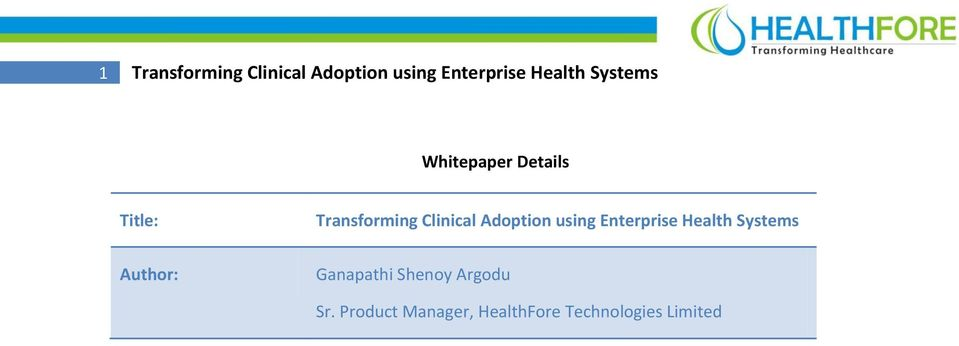Adoption using Enterprise Health Systems Author: Ganapathi