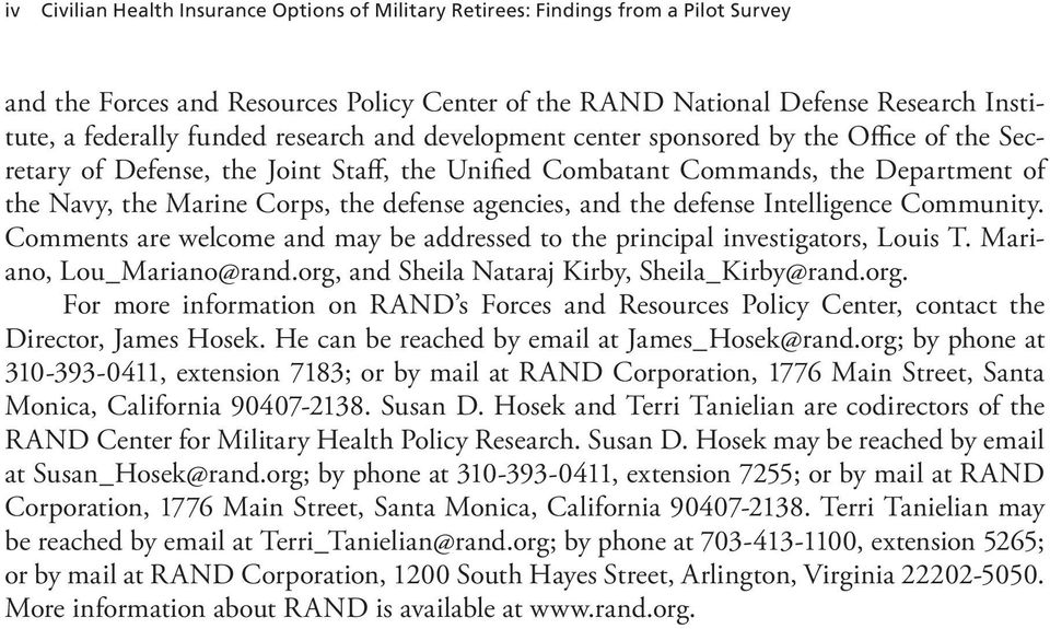 agencies, and the defense Intelligence Community. Comments are welcome and may be addressed to the principal investigators, Louis T. Mariano, Lou_Mariano@rand.