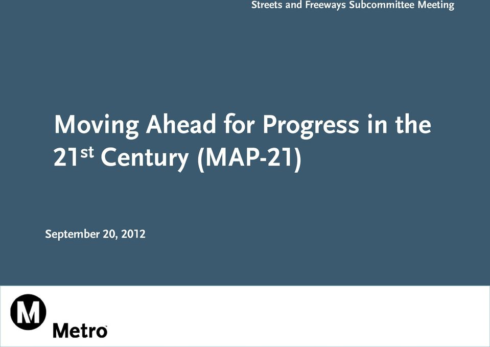 Ahead for Progress in the 21