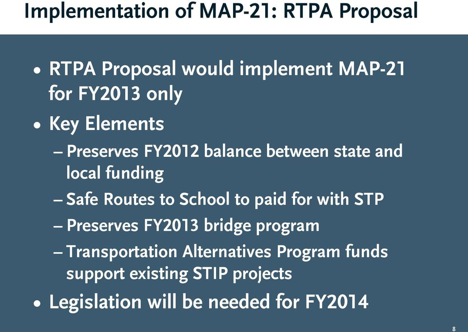 to School to paid for with STP Preserves FY2013 bridge program Transportation