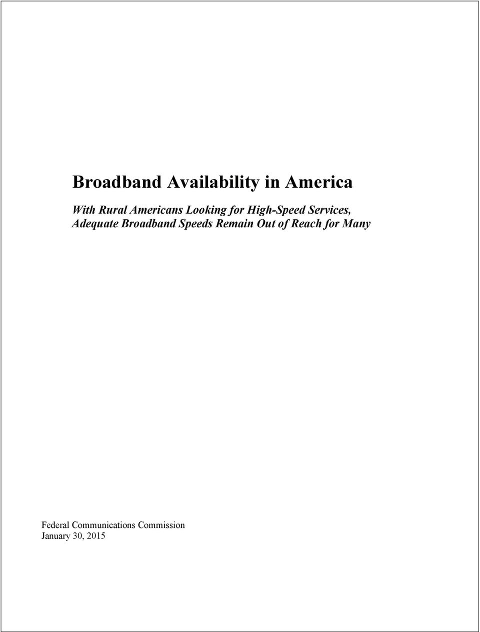 Adequate Broadband Speeds Remain Out of Reach
