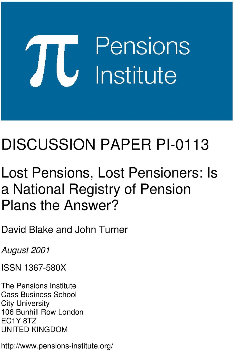 David Blake and John Turner August 2001 ISSN 1367-580X The Pensions