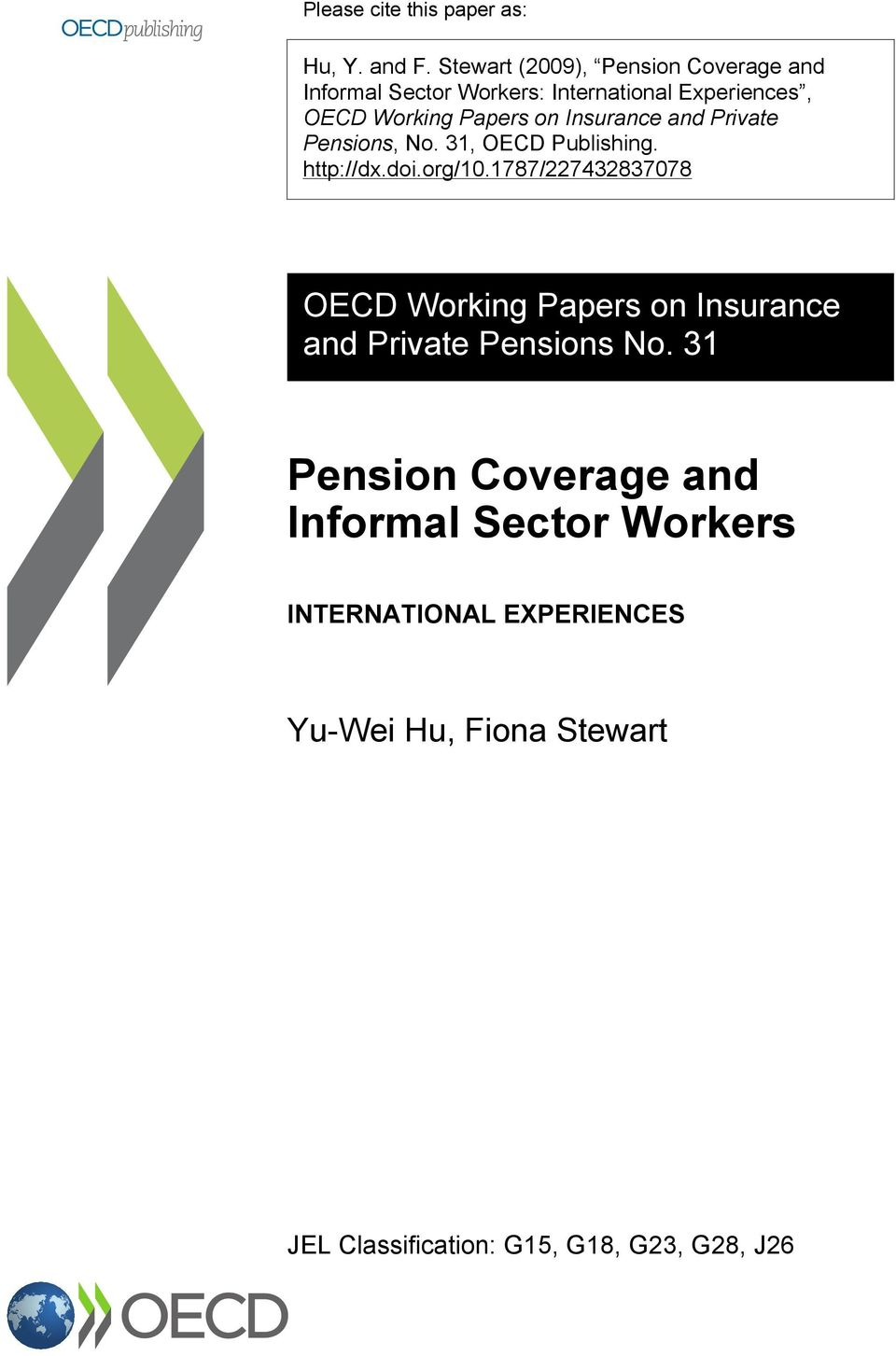 Insurance and Private Pensions, No. 31, OECD Publishing. http://dx.doi.org/10.