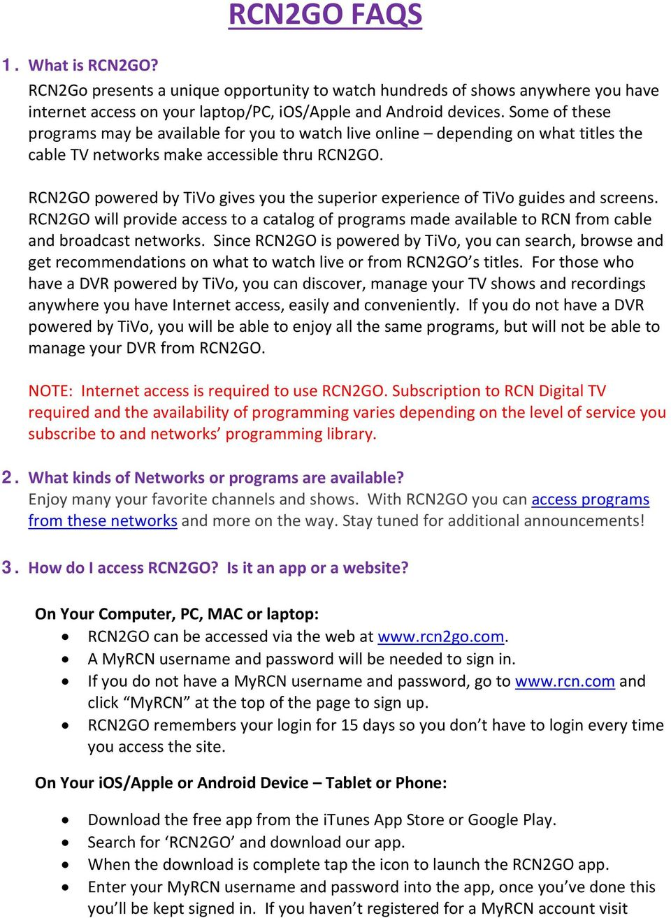 RCN2GO FAQS  On Your ios/apple or Android Device Tablet or