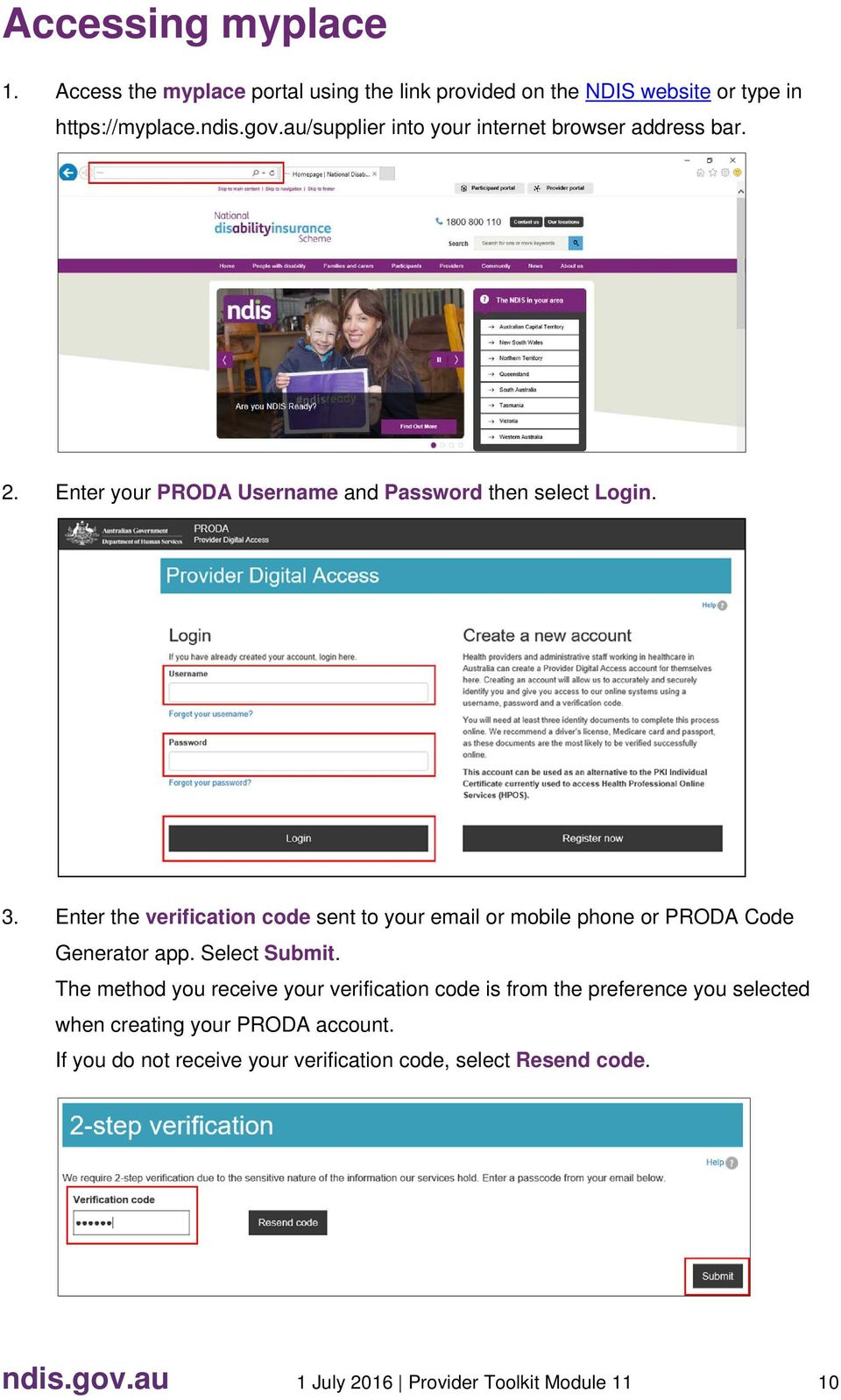 Enter the verification code sent to your email or mobile phone or PRODA Code Generator app. Select Submit.